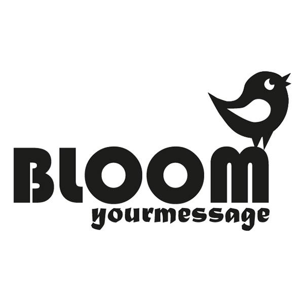Bloom yourmessage